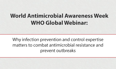 World Antimicrobial Awareness Week