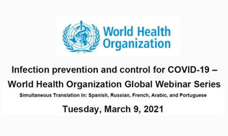 Infection Prevention and Control for COVID-19 – World Health Organization Global Webinar Series